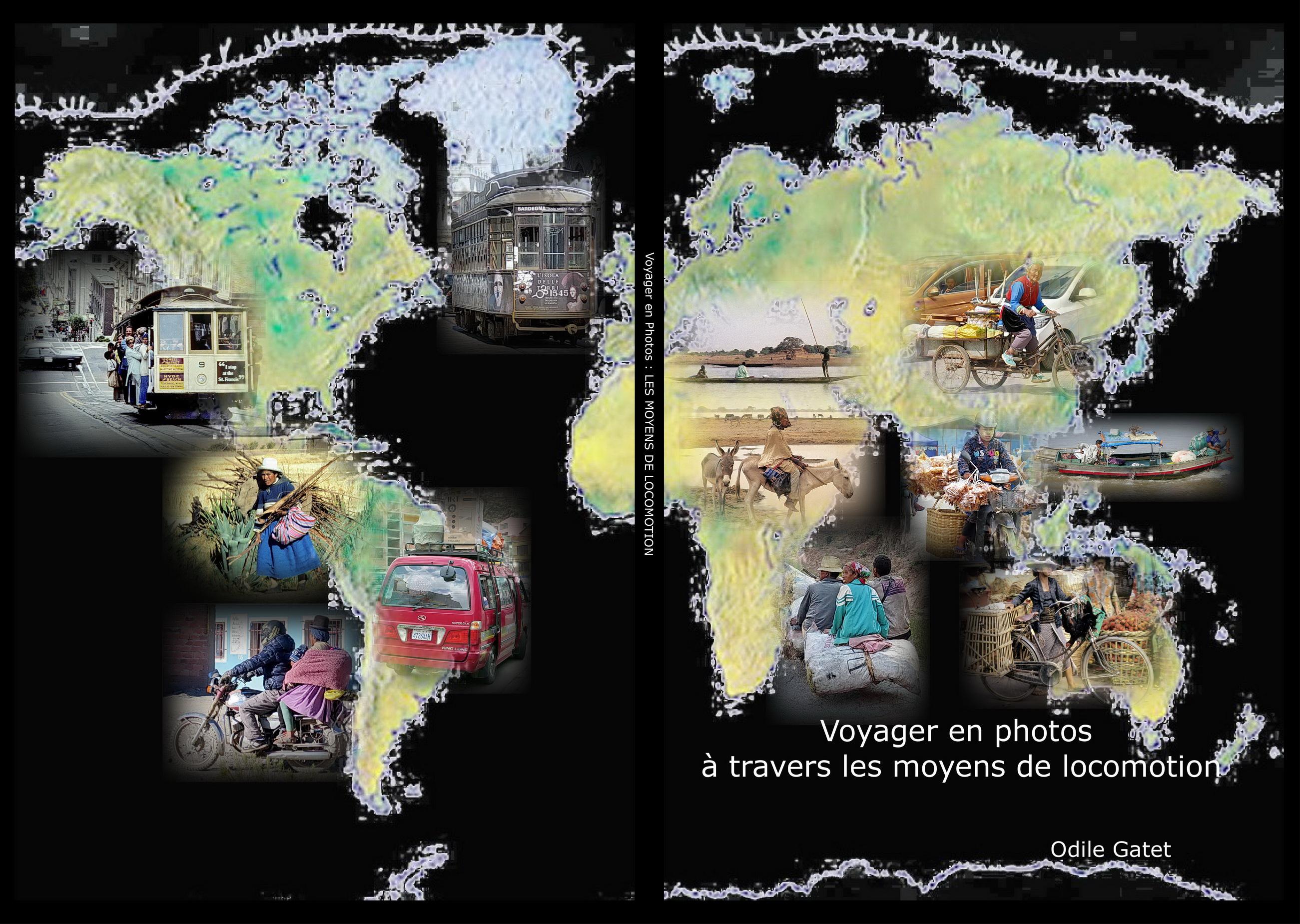 Télécharger Ebook en Pdf de Voyager en photos à travers les moyens de locomotion